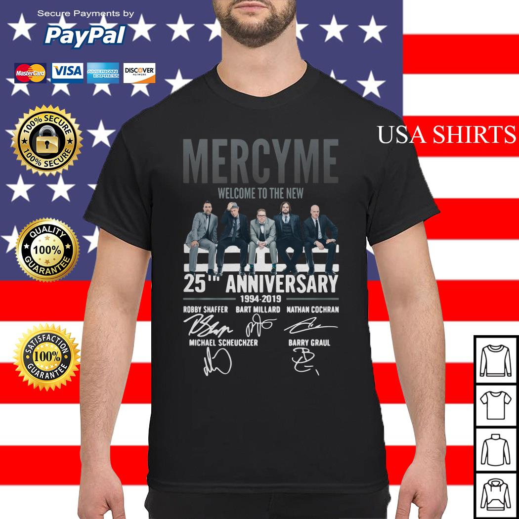 Mercyme Welcome To The New 25th Anniversary shirt