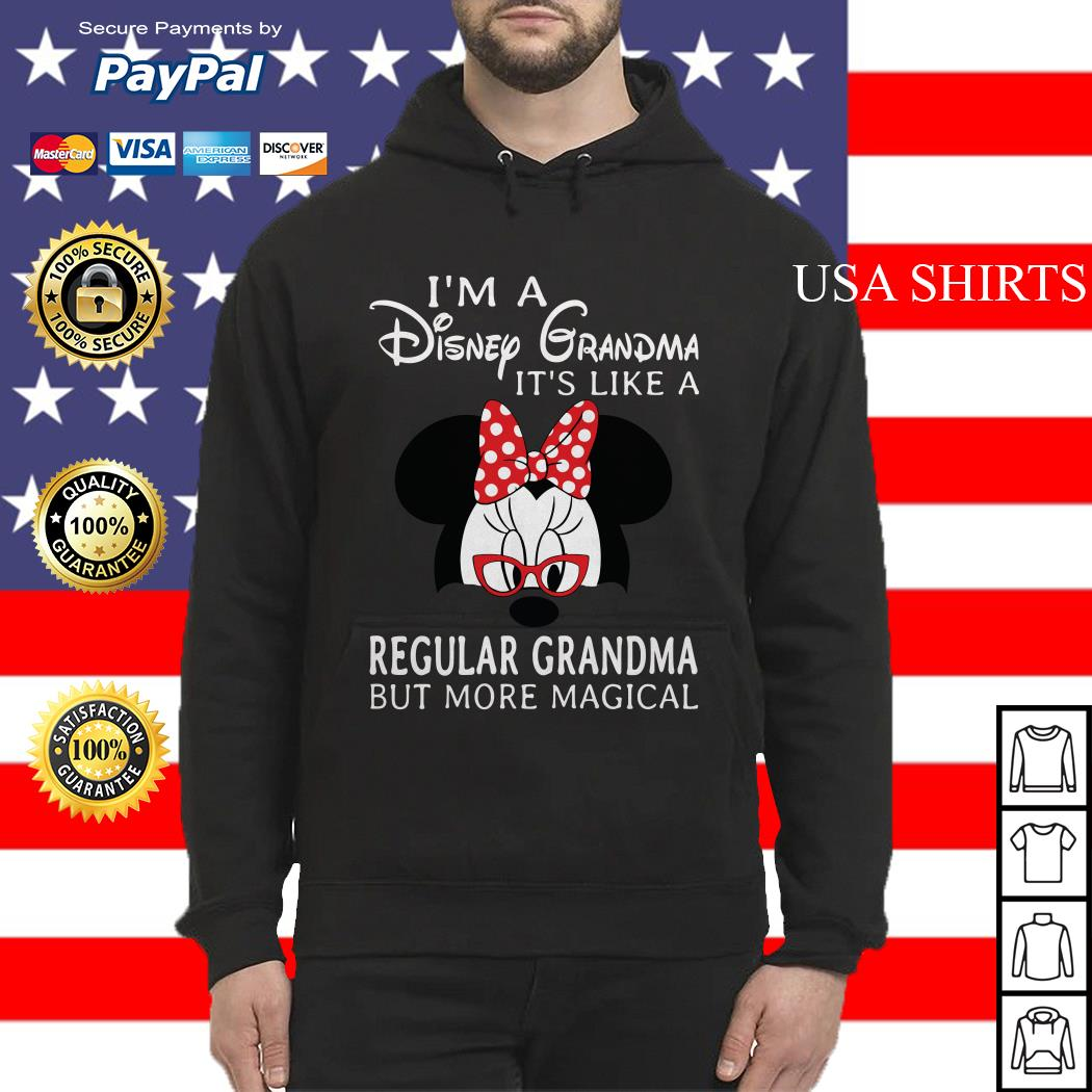 Minnie mouse I'm a Disney Grandma It's like a regular Grandma Hoodie