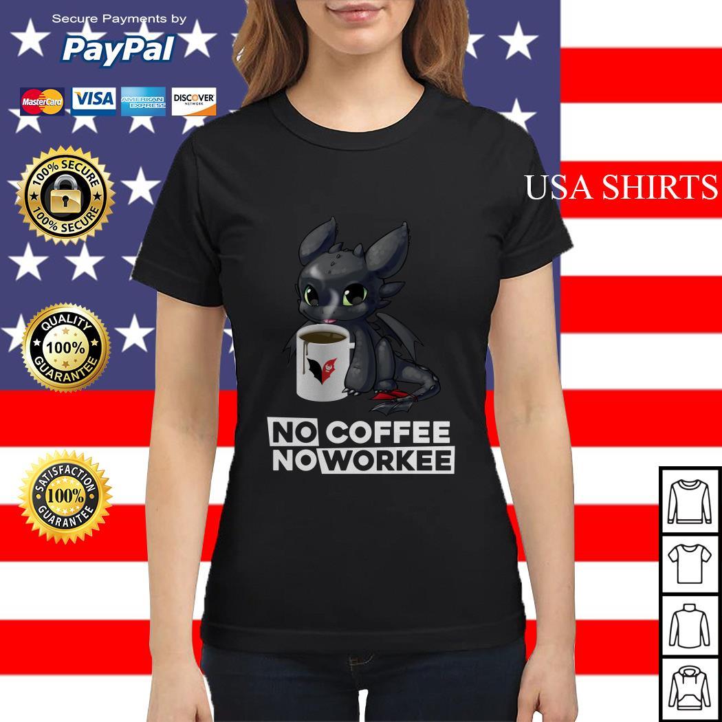 Night Fury no coffee no workee Ladies tee