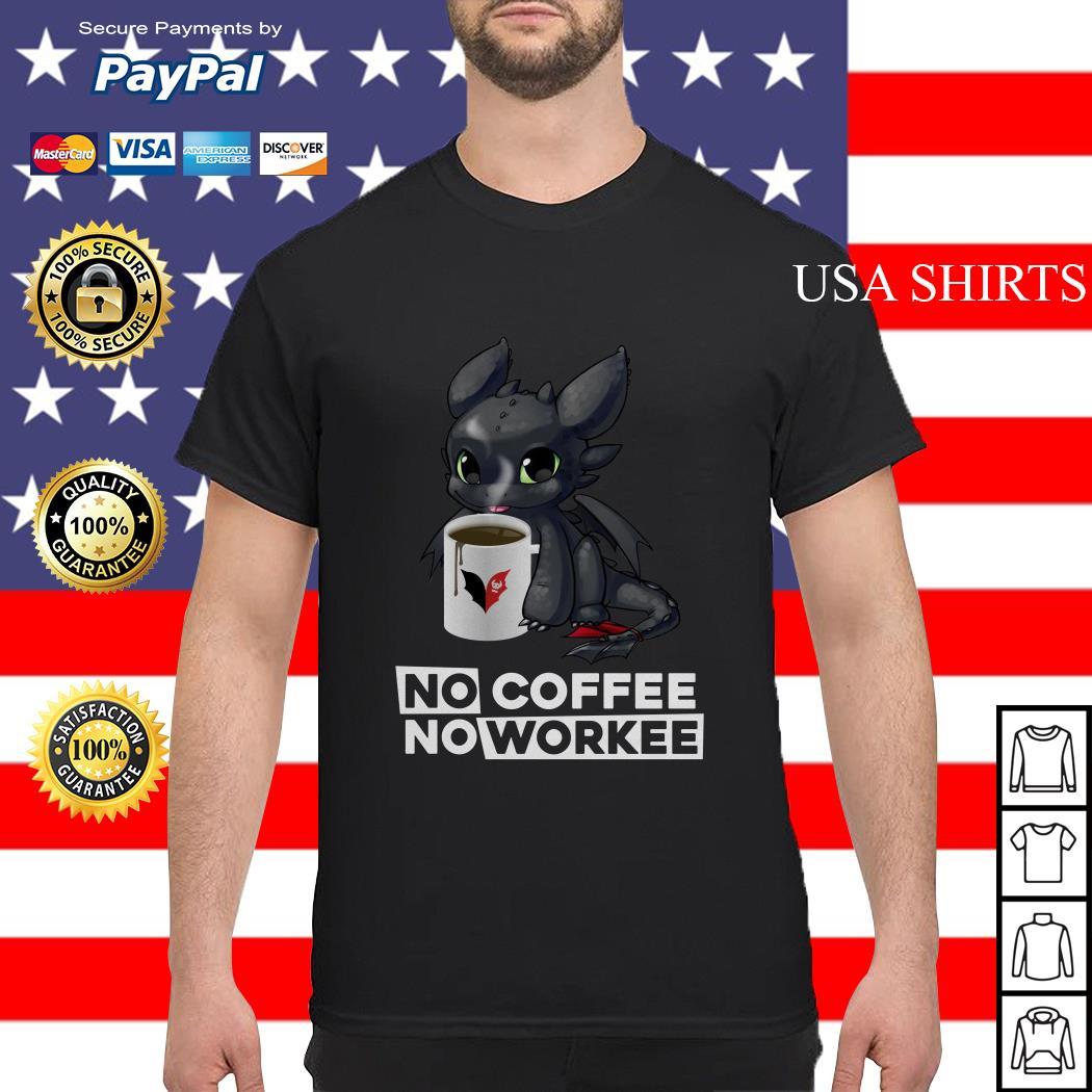 Night Fury no coffee no workee shirt