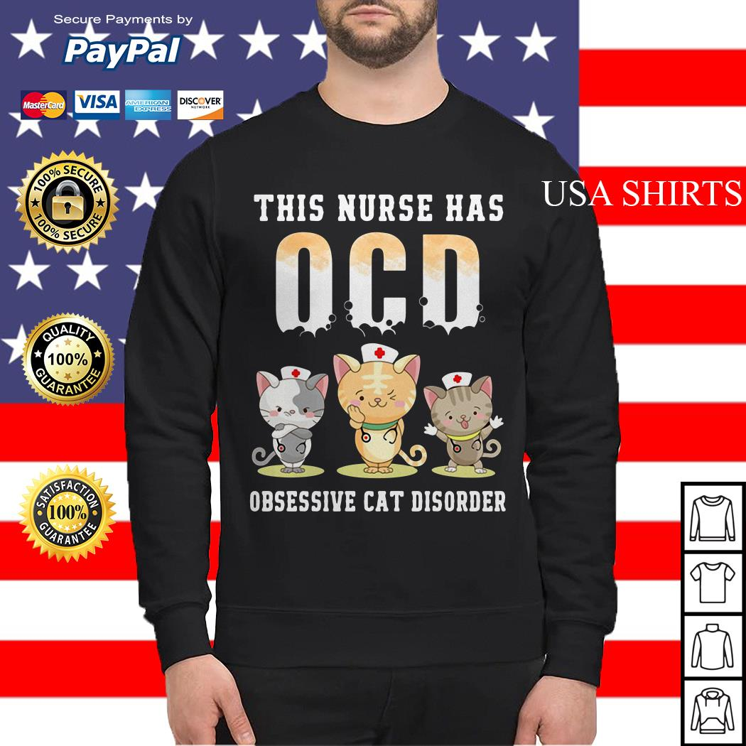 This nurse has OCD obsessive cat disorder Sweater