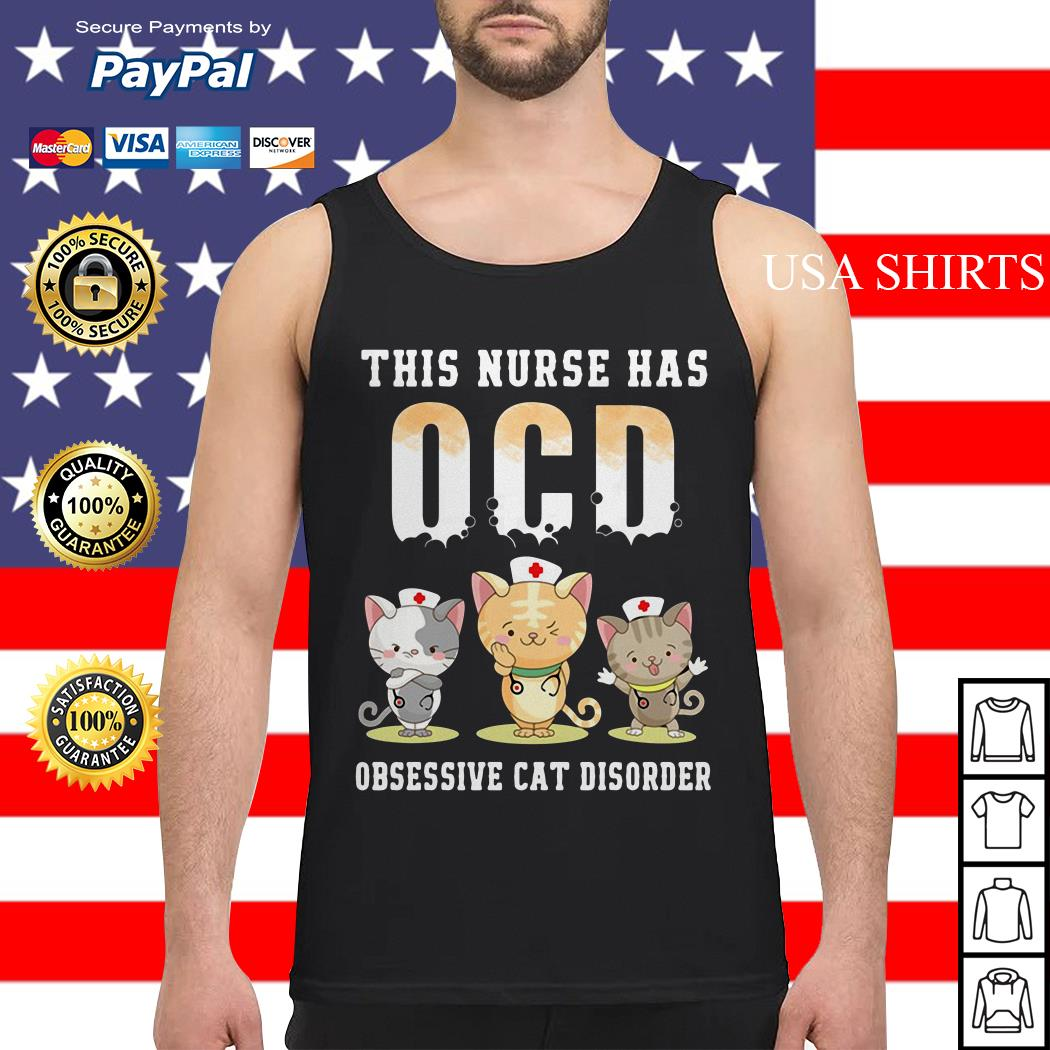 This nurse has OCD obsessive cat disorder Tank top