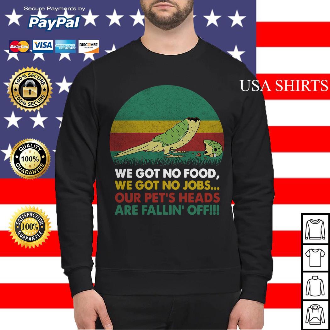 Parrot we got no food we got no jobs vintage Sweater