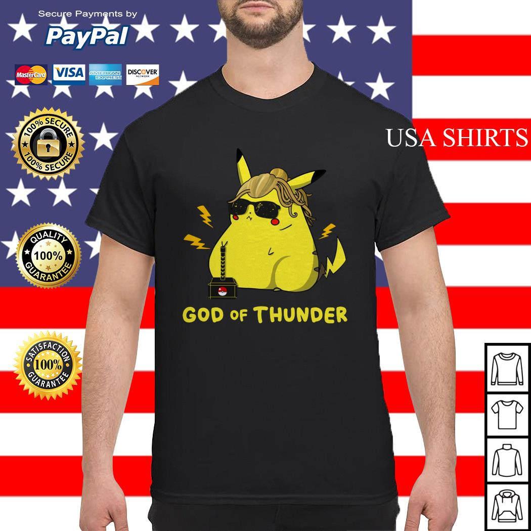 Pikachu God of thunder shirt