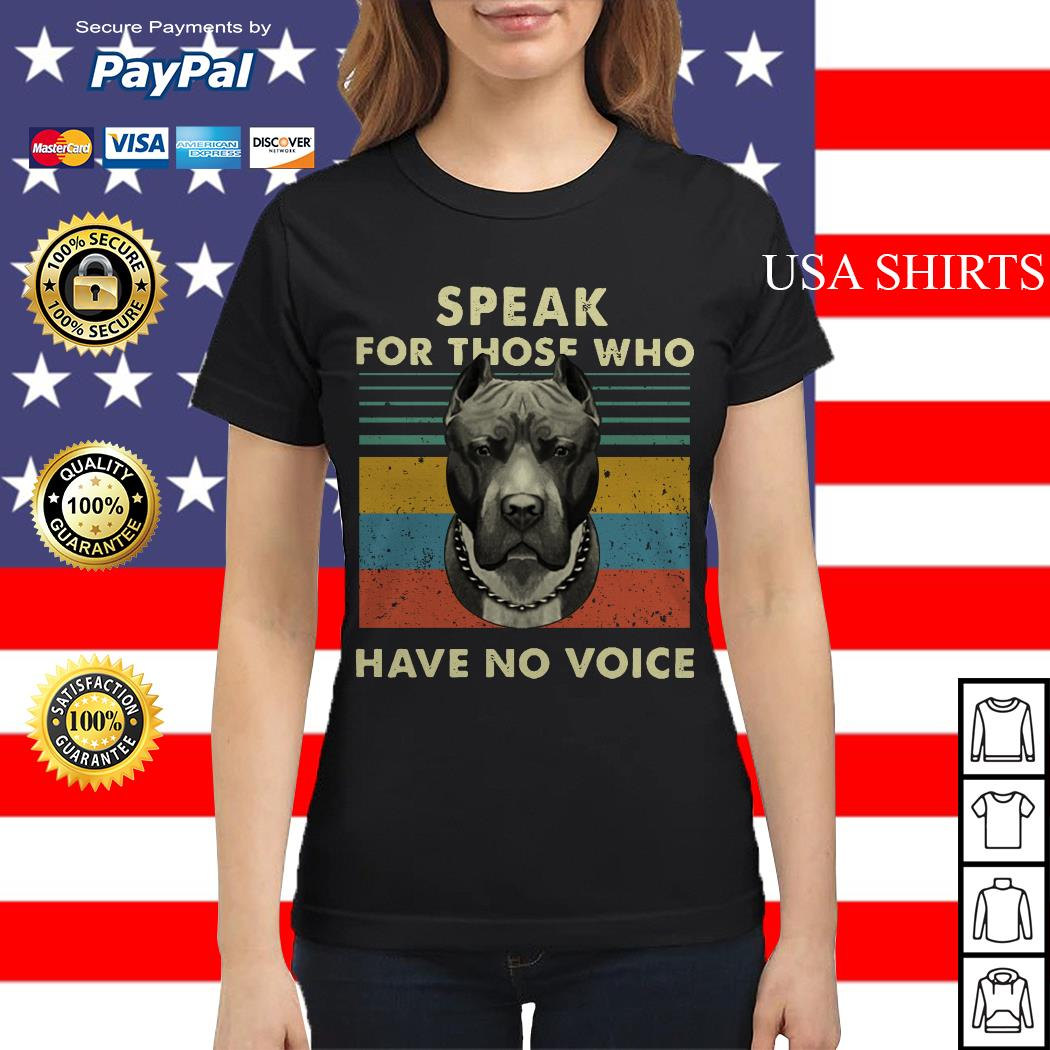Pitbull speak for those who have no voice vintage Ladies tee