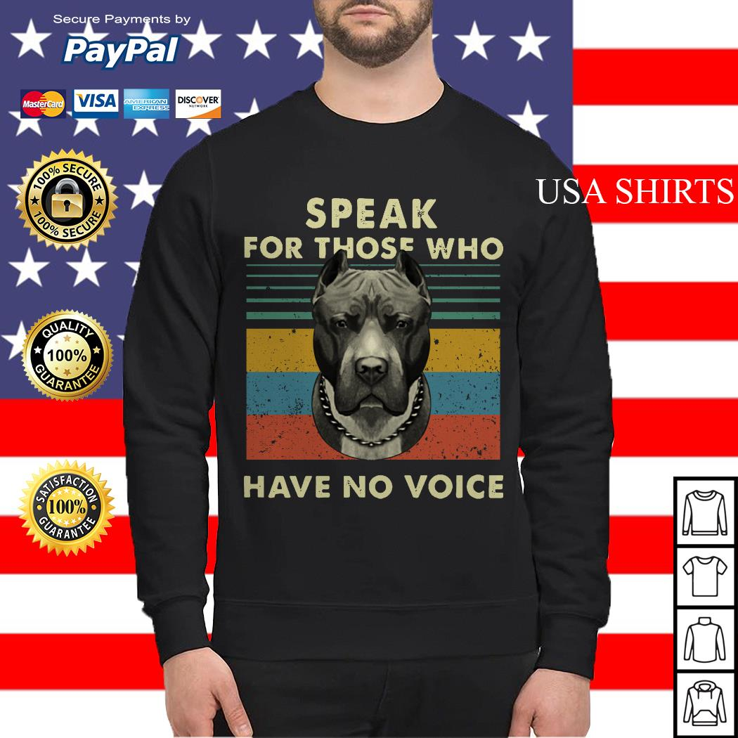 Pitbull speak for those who have no voice vintage Sweater