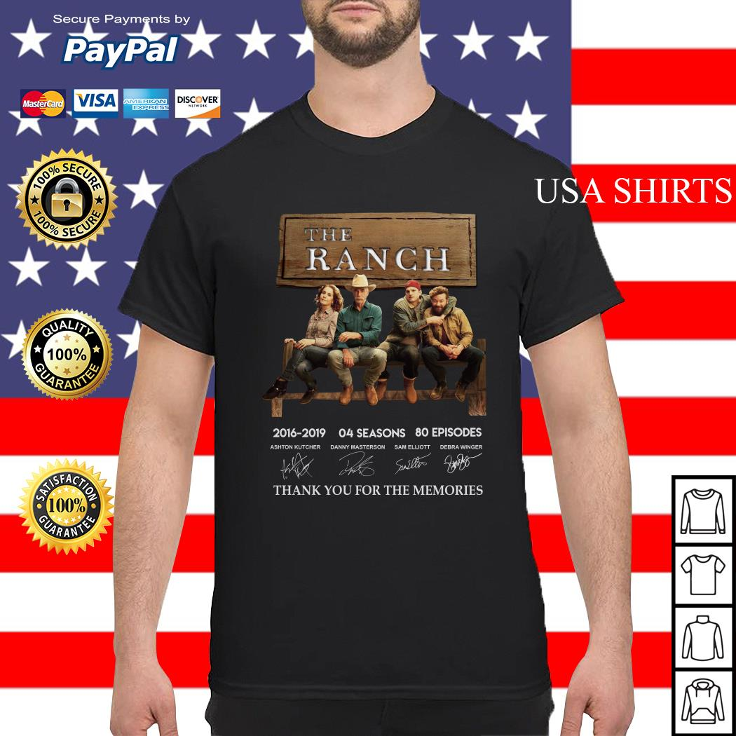 The Ranch 2016 2019 04 season thank you for the memories signature shirt