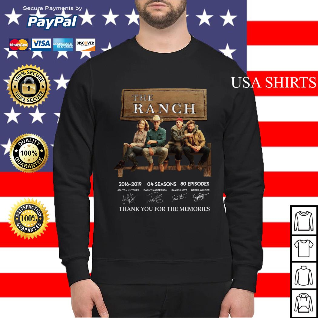 The Ranch 2016 2019 04 season thank you for the memories signature Sweater