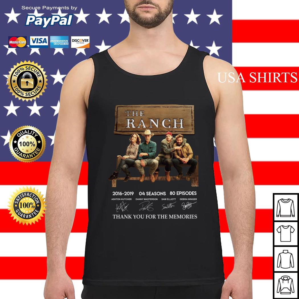 The Ranch 2016 2019 04 season thank you for the memories signature Tank top