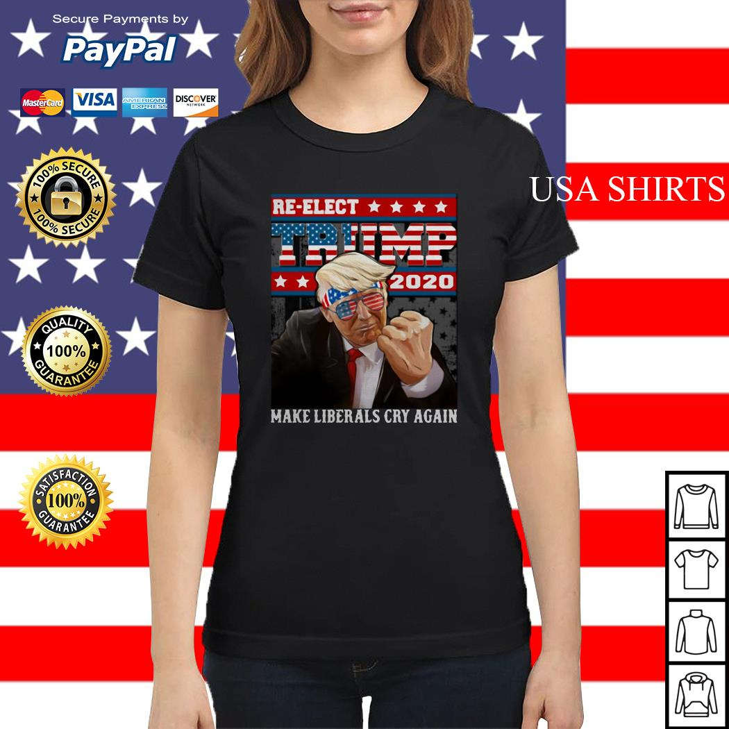 Re-elect Trump 2020 make liberals cry again America Ladies tee