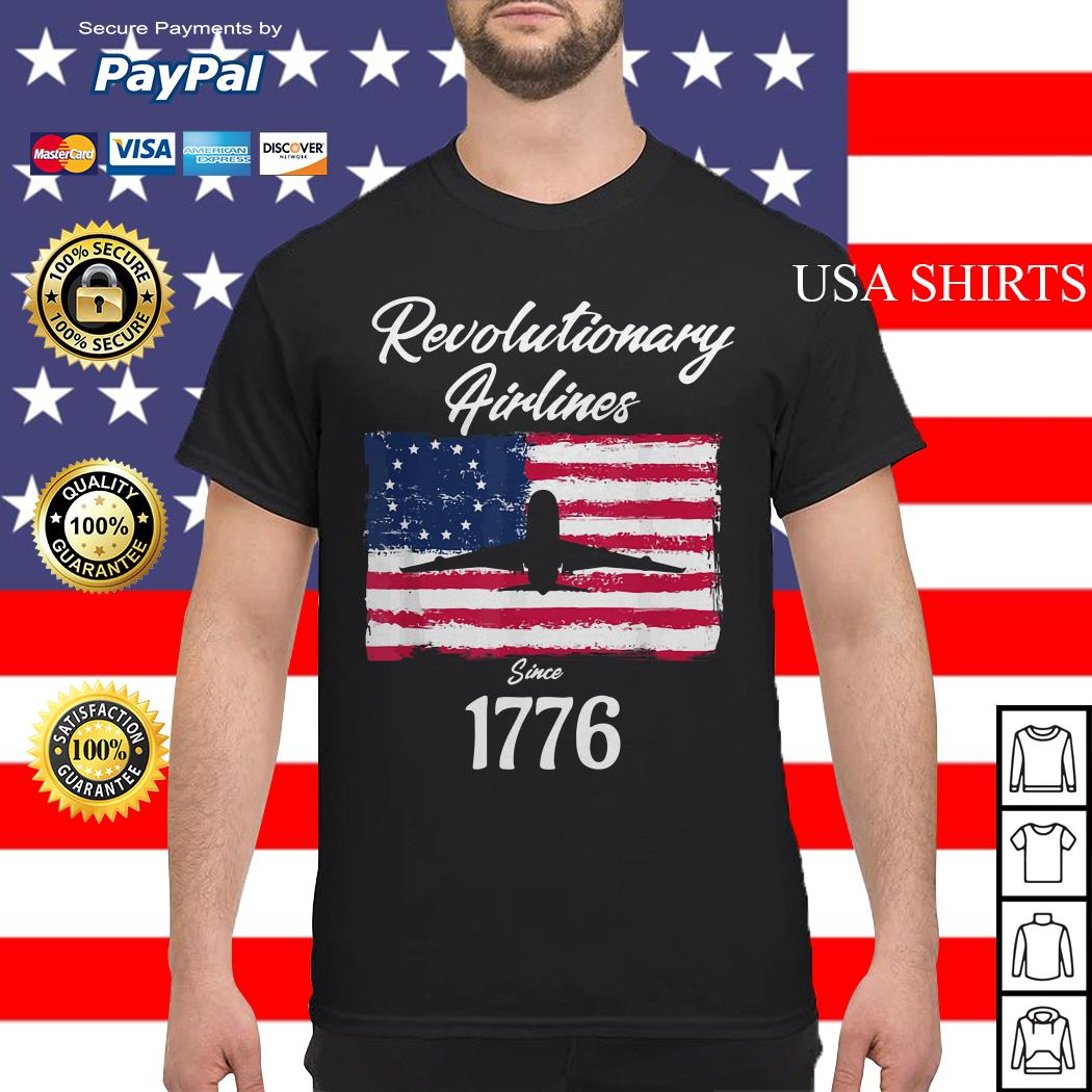 Revolutionary airlines since 1776 flag American shirt