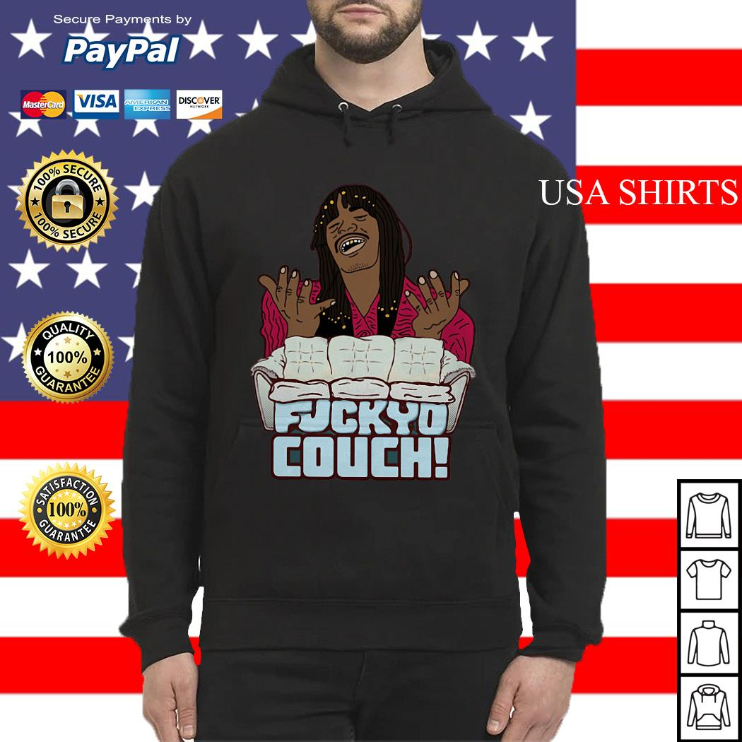 Rick James Fuckyo Couch Hoodie