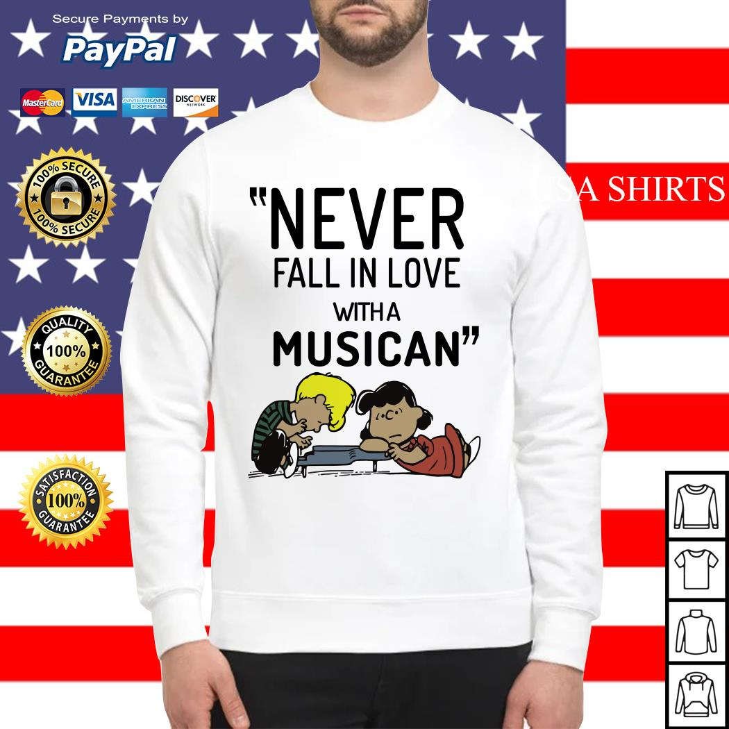 Schroeder never fall in love with a musician Sweater