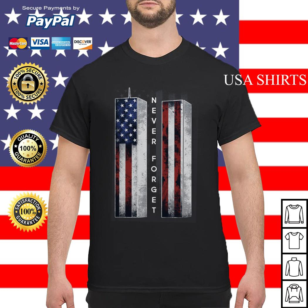 September 11 we will never forget 4th of July shirt