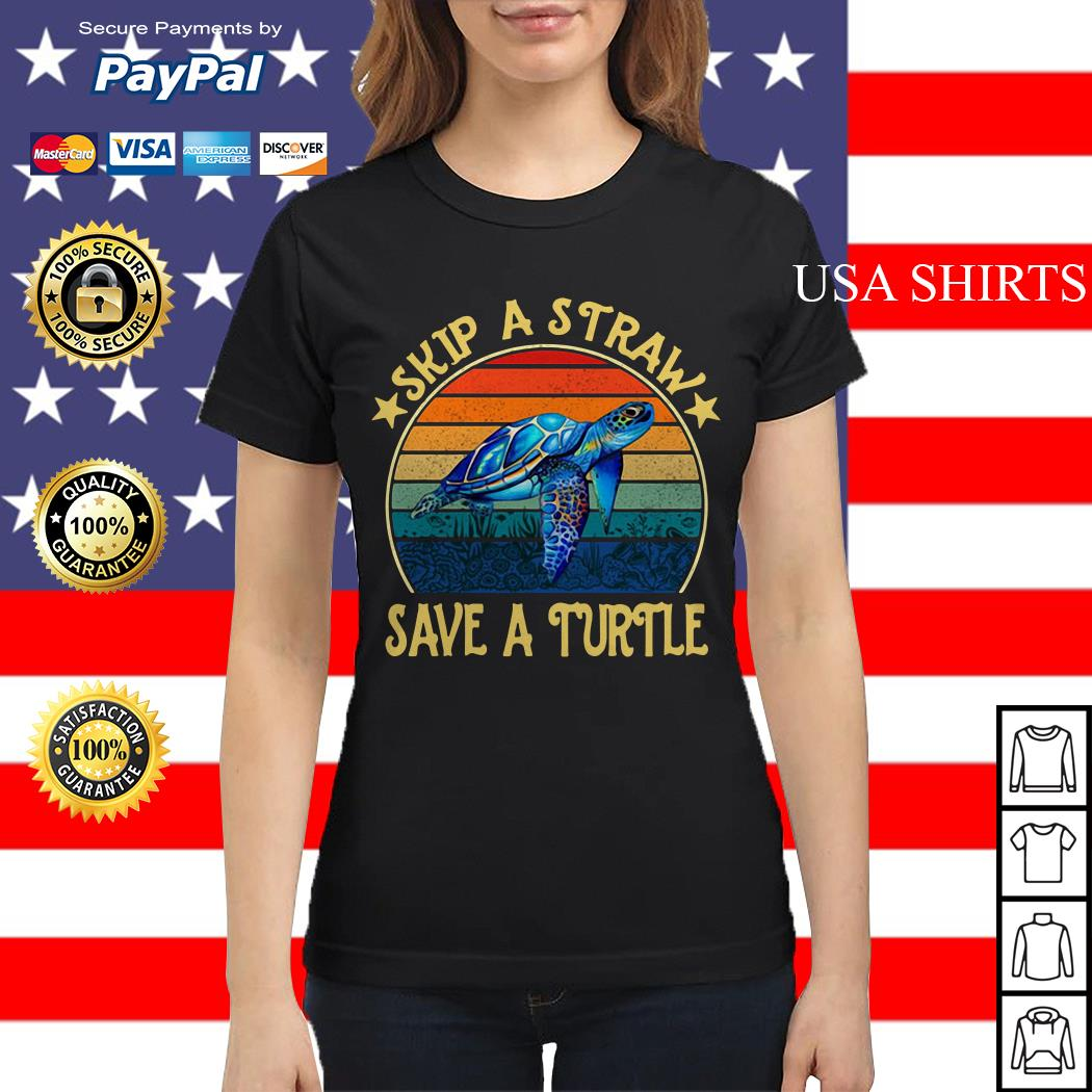 Skip a straw save a turtle vintage Ladies tee