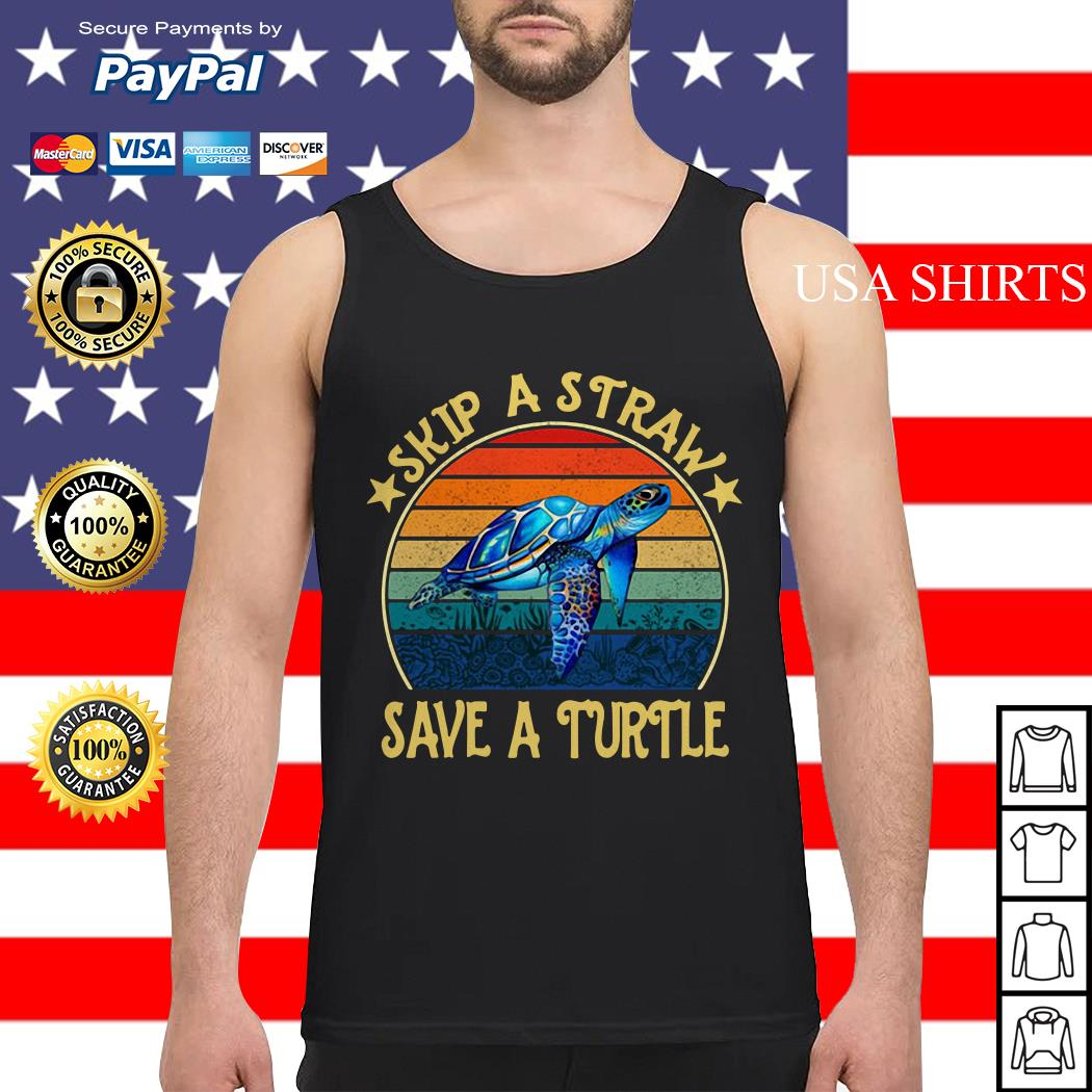 Skip a straw save a turtle vintage Tank top