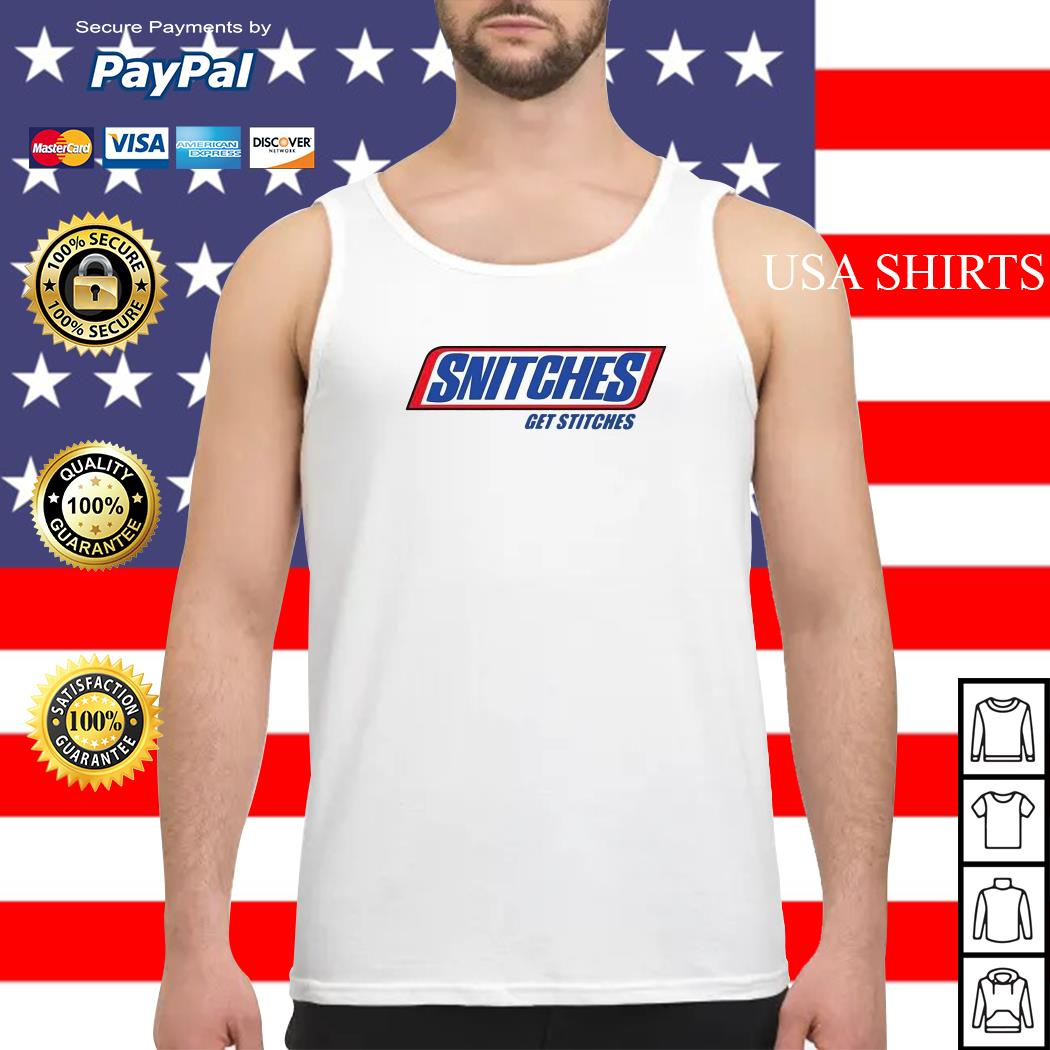 Snitches Get Stitches Tank top