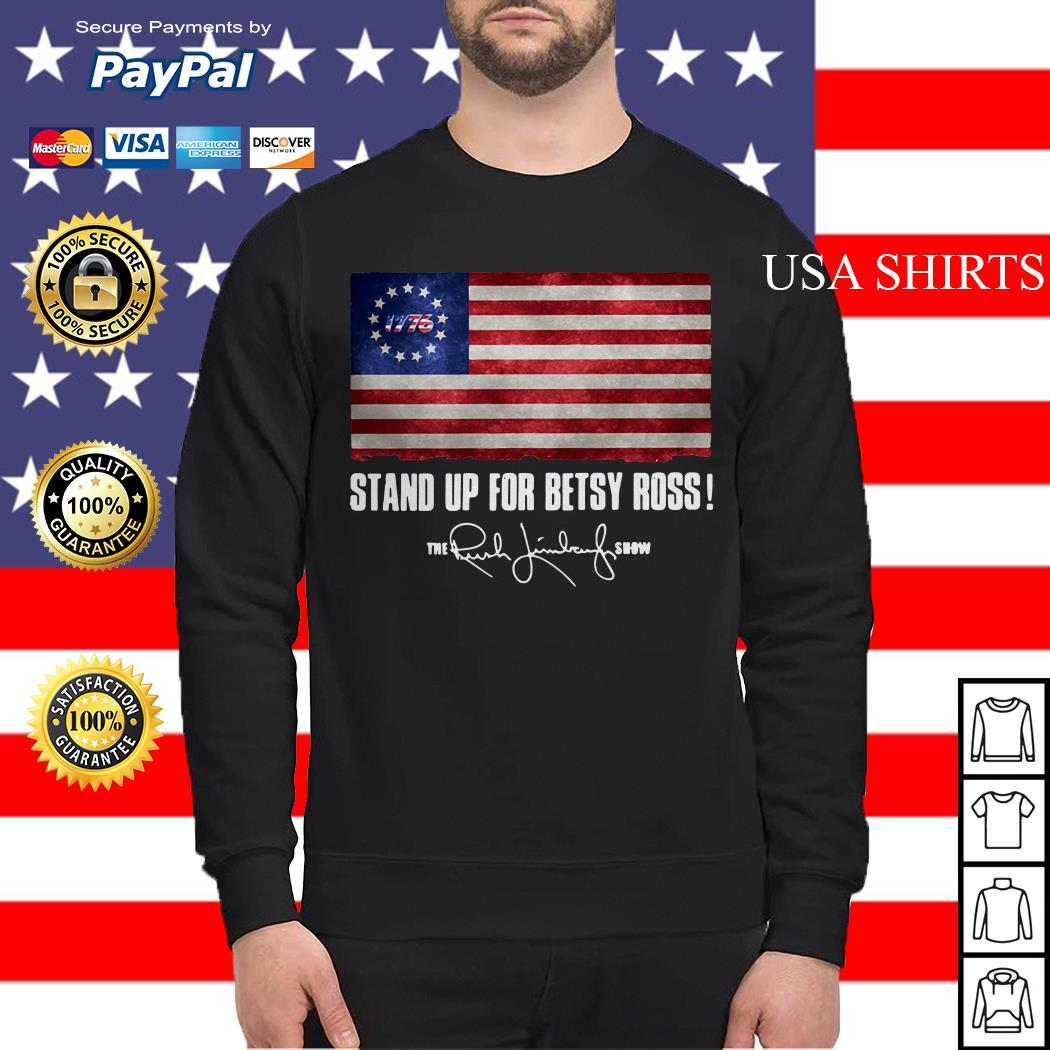 Stand up for Betsy Ross 1776 the Rush Limbaugh show Sweater