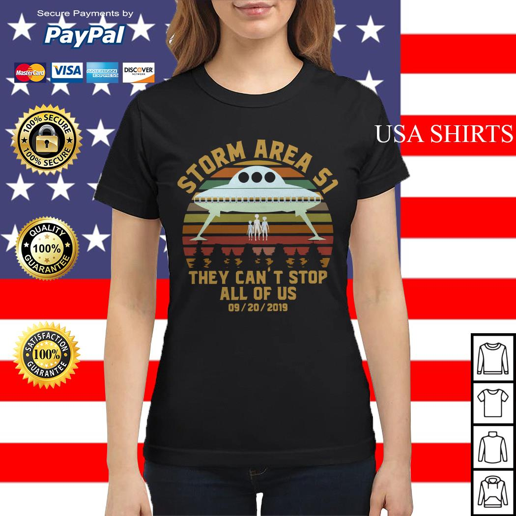 Storm Area 51 they can't stop all of us 09 20 2019 vintage Ladies tee