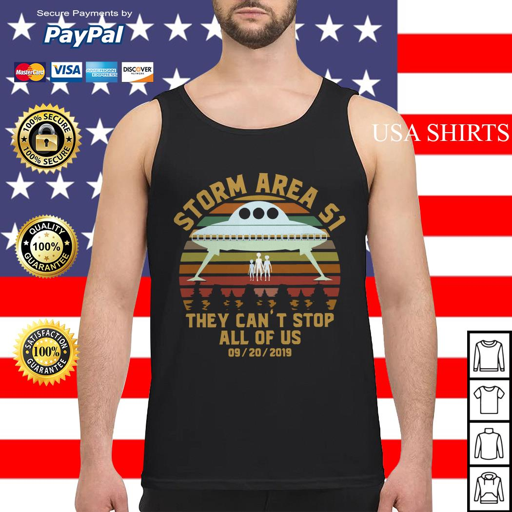 Storm Area 51 they can't stop all of us 09 20 2019 vintage Tank top
