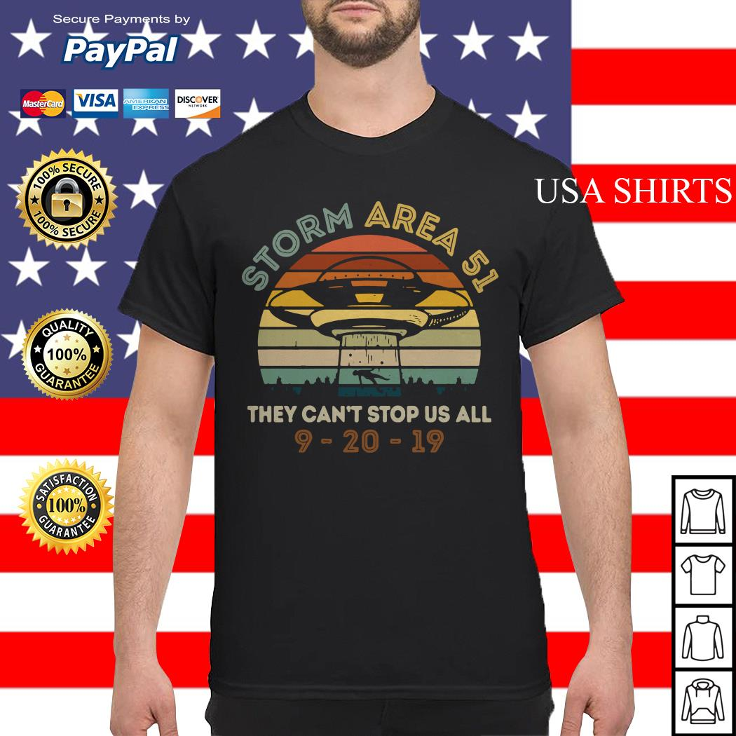 Storm Area 51 they can't stop us all UFO 9 20 19 vintage shirt