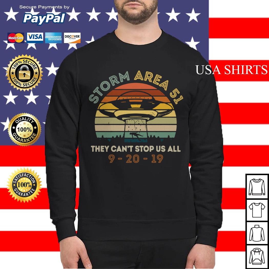 Storm Area 51 they can't stop us all UFO 9 20 19 vintage Sweater