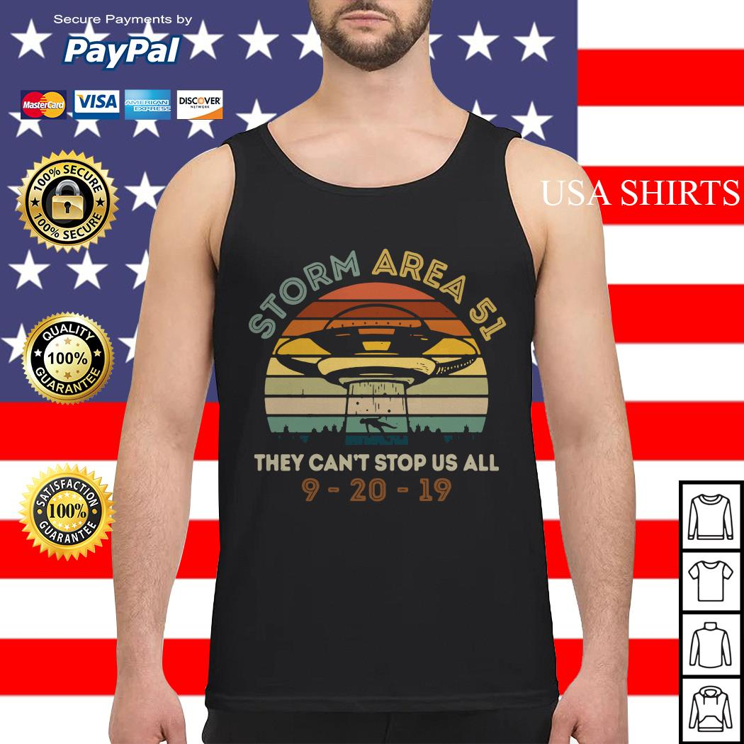 Storm Area 51 they can't stop us all UFO 9 20 19 vintage Tank top