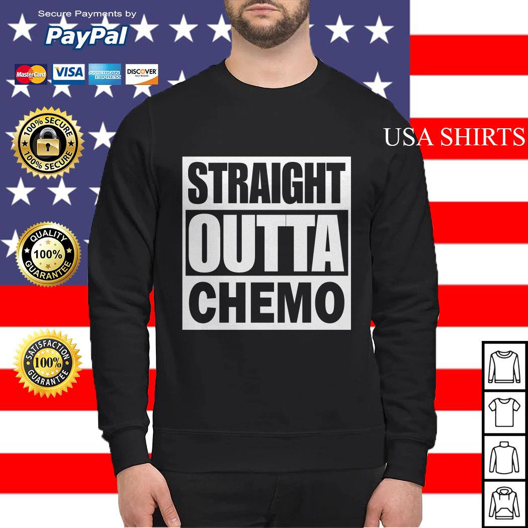 Straight outta chemo Sweater