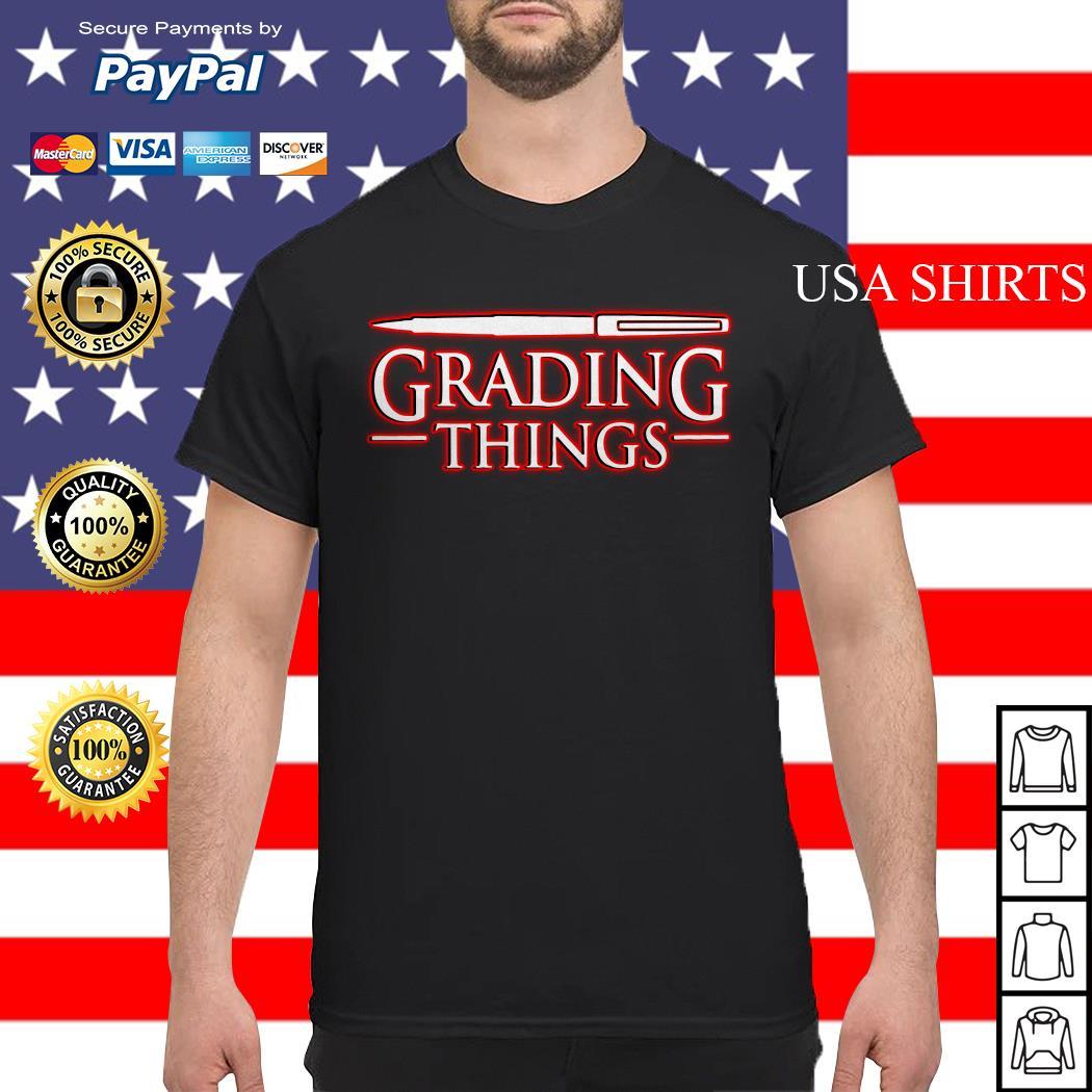 Stranger Things 3 Grading Things shirt