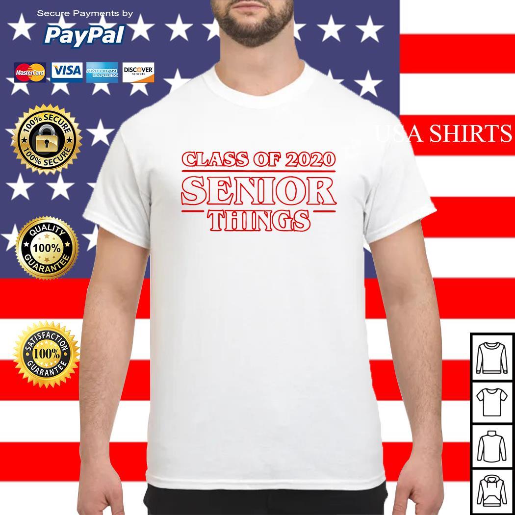 Stranger Things class of 2020 senior things shirt