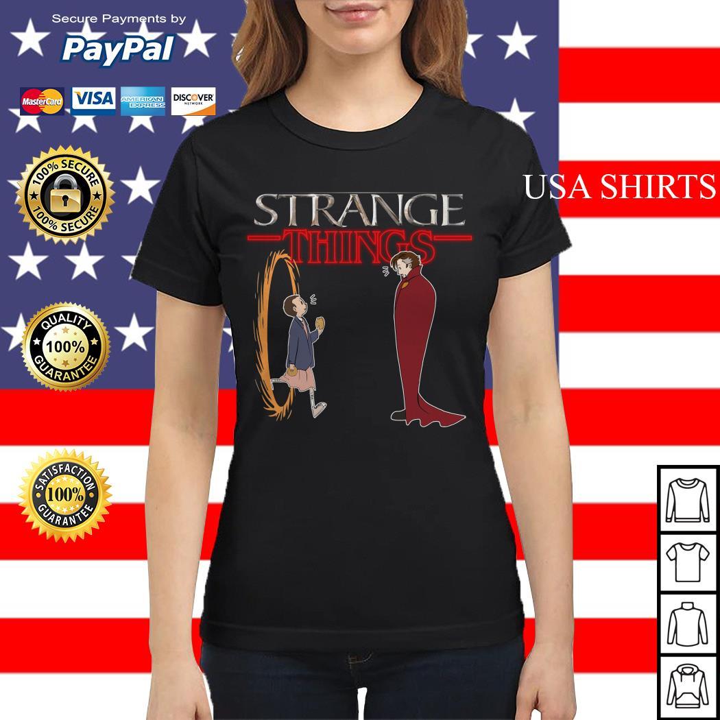 Stranger Things funny mashup Strange Things Doctor Strange Ladies tee