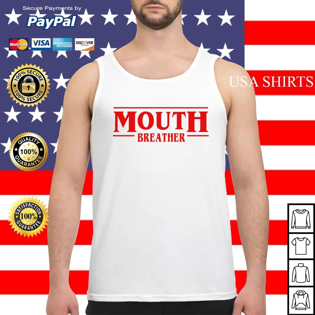 Stranger Things season 3 Mouth breather Tank top