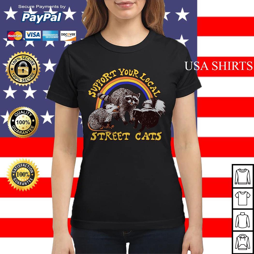 Support your local street cats vintage Ladies tee