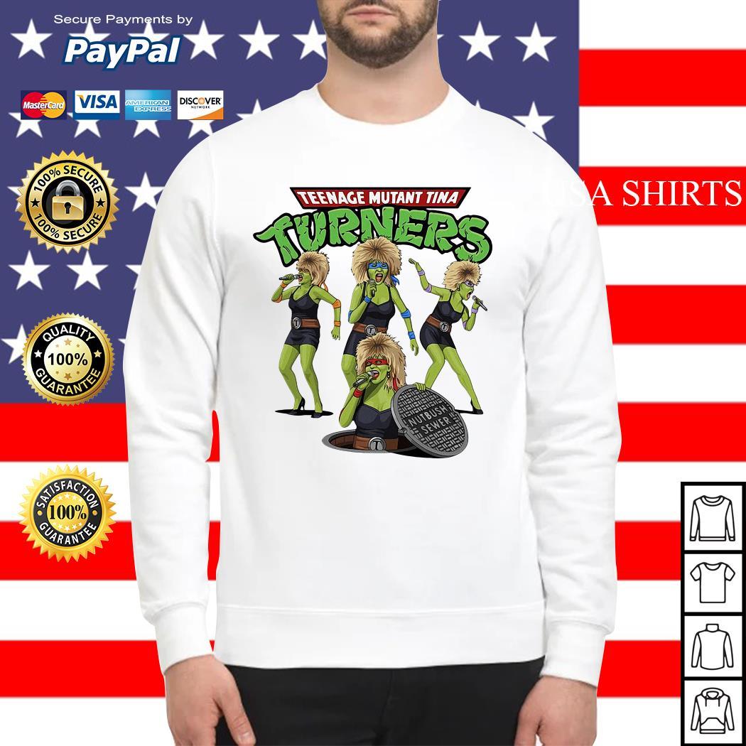 Teenage mutant Tina turners Sweater