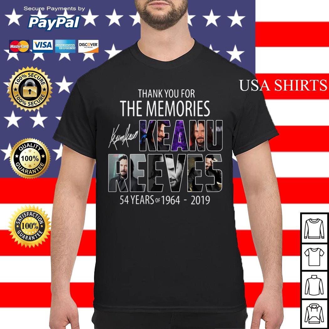 Thank you for the memories Keanu Reeves 54 years of 1964 2019 shirt