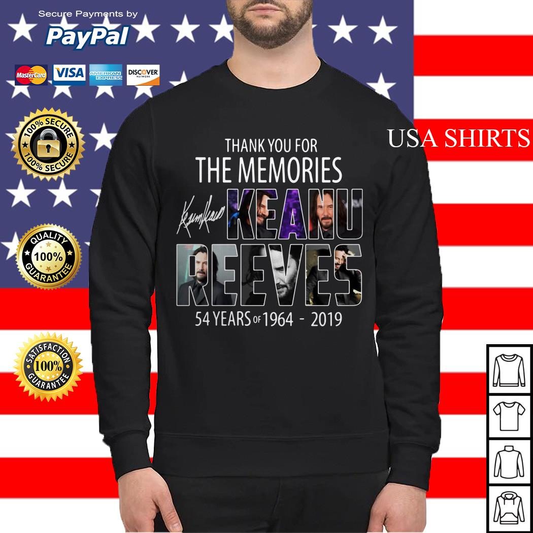 Thank you for the memories Keanu Reeves 54 years of 1964 2019 Sweater