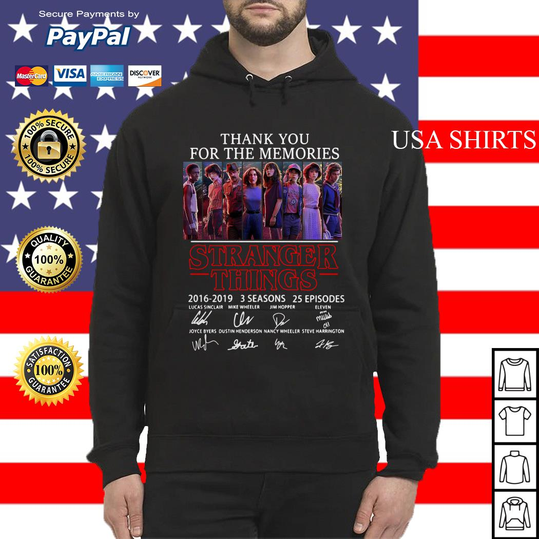 Thank you for the memories Stranger Things 2016 2019 3 seasons 25 episodes signature Hoodie