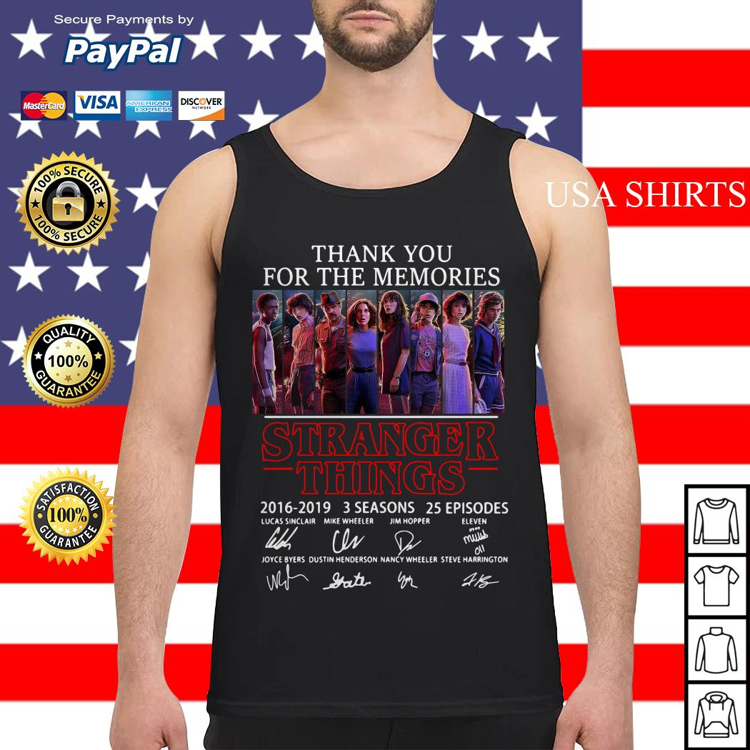 Thank you for the memories Stranger Things 2016 2019 3 seasons 25 episodes signature Tank top