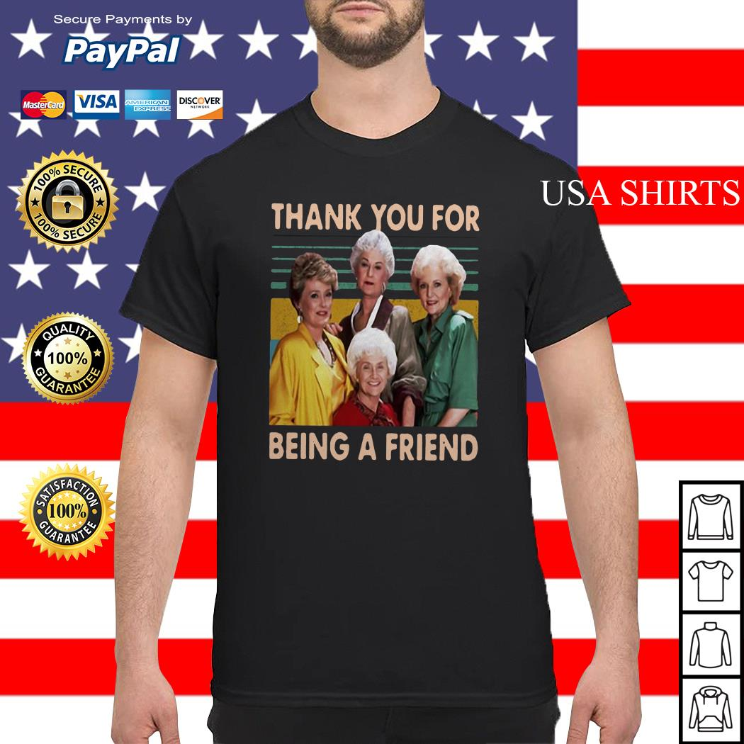 The Golden Girls thank you for being a friend vintage shirt