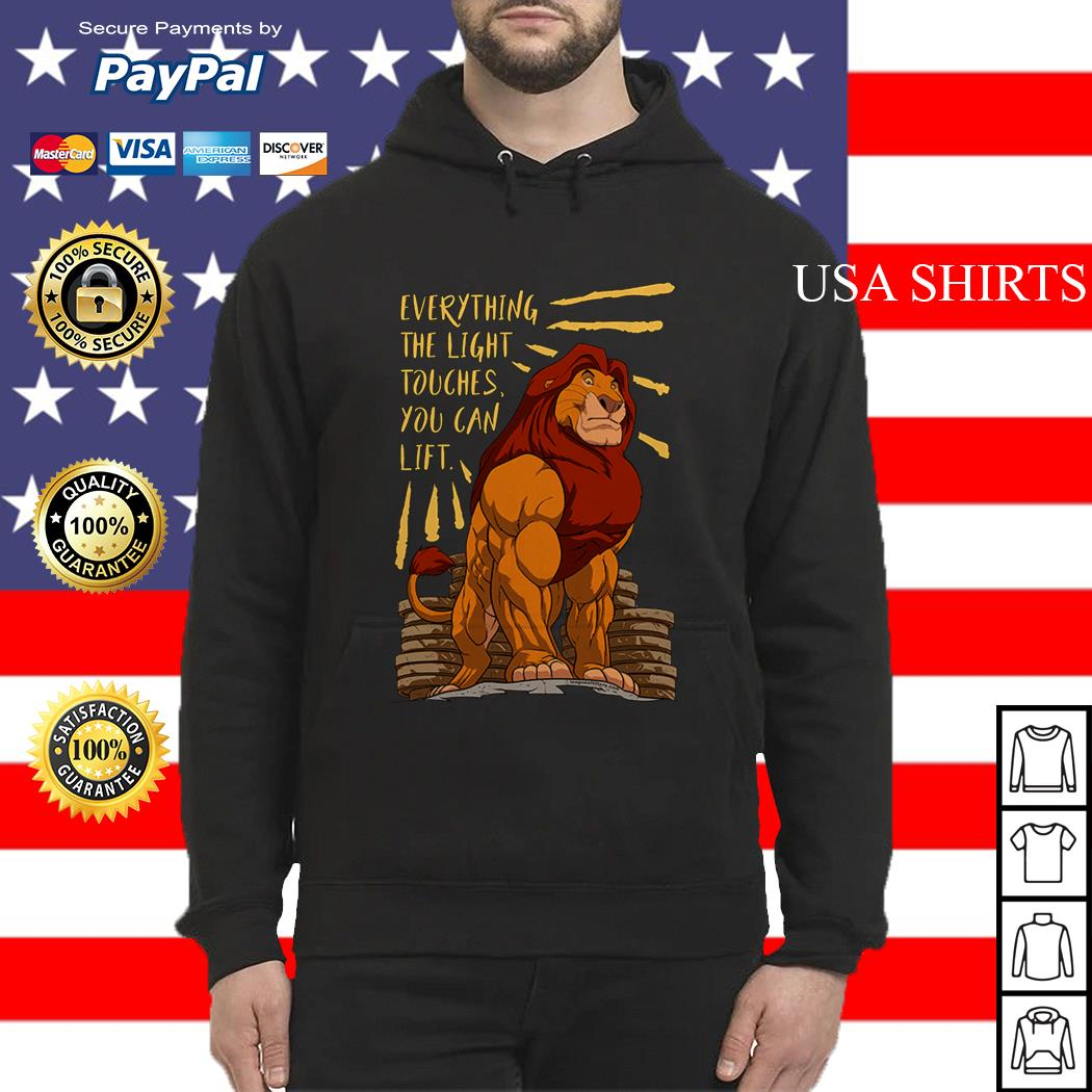 The Lion King Everything the light touches you can lift Mufasa Gymer Hoodie