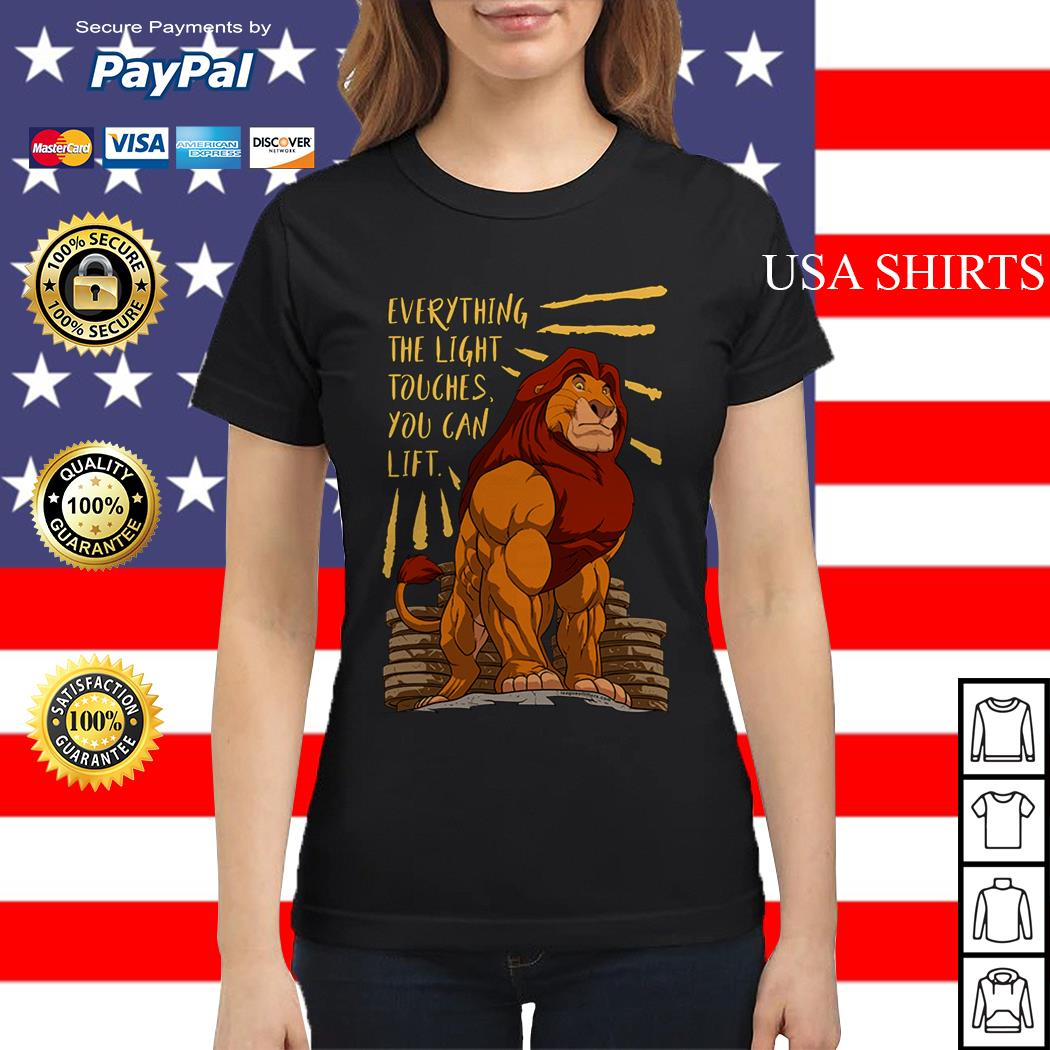 The Lion King Everything the light touches you can lift Mufasa Gymer Ladies tee