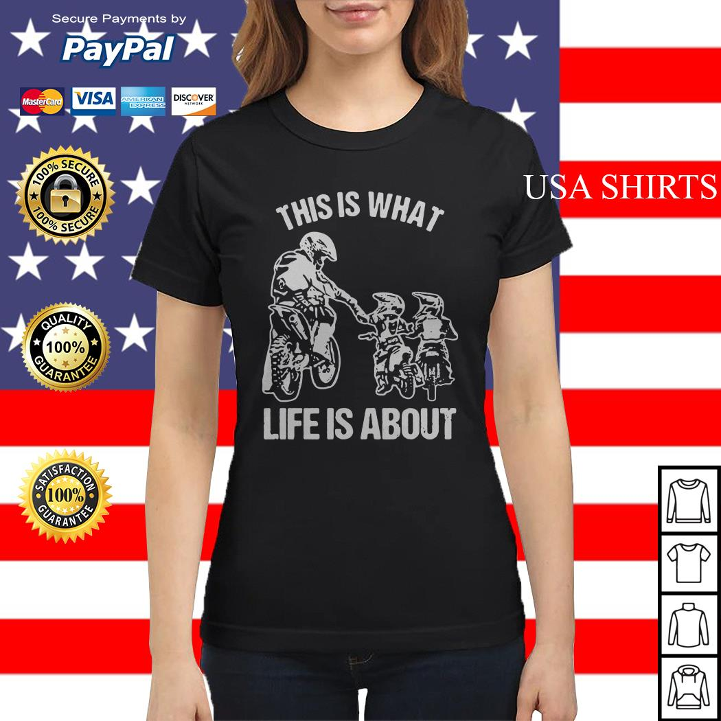 This is what life is a about Ladies tee