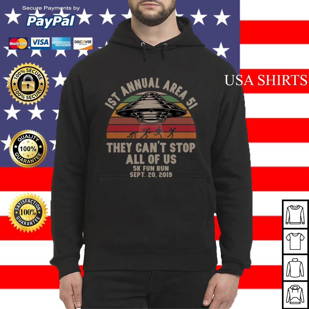 UFO 1st annual Area 51 they can't stop all of us 5k fun run sept 20 2019 vintage Hoodie