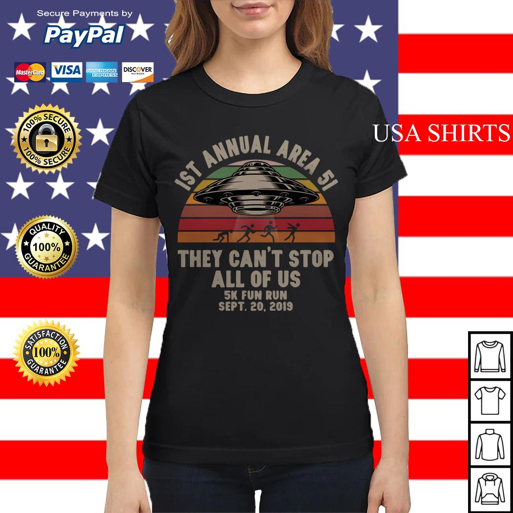 UFO 1st annual Area 51 they can't stop all of us 5k fun run sept 20 2019 vintage Ladies tee