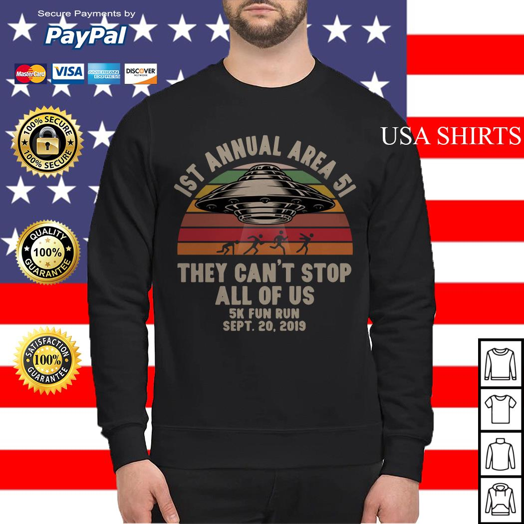 UFO 1st annual Area 51 they can't stop all of us 5k fun run sept 20 2019 vintage Sweater