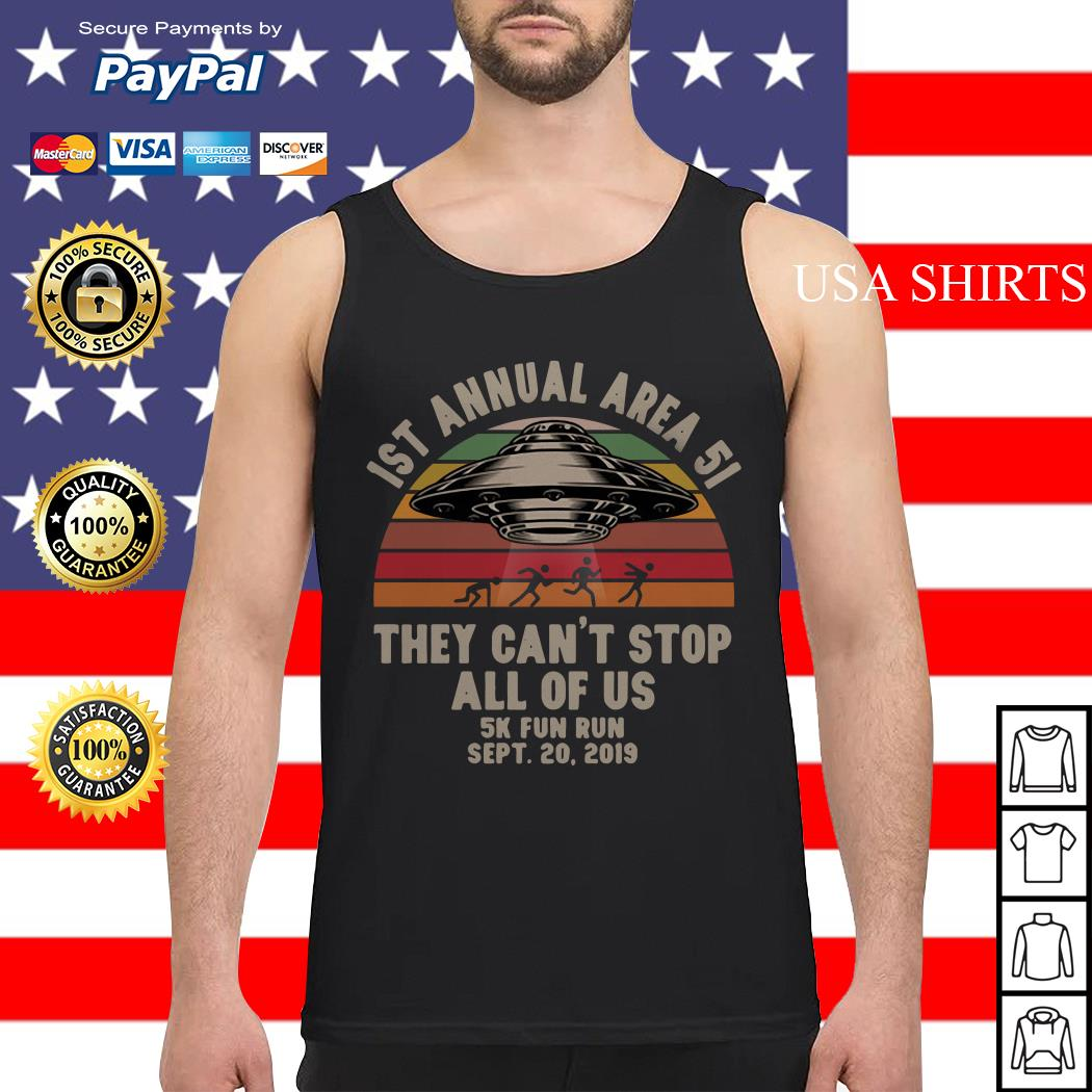 UFO 1st annual Area 51 they can't stop all of us 5k fun run sept 20 2019 vintage Tank top