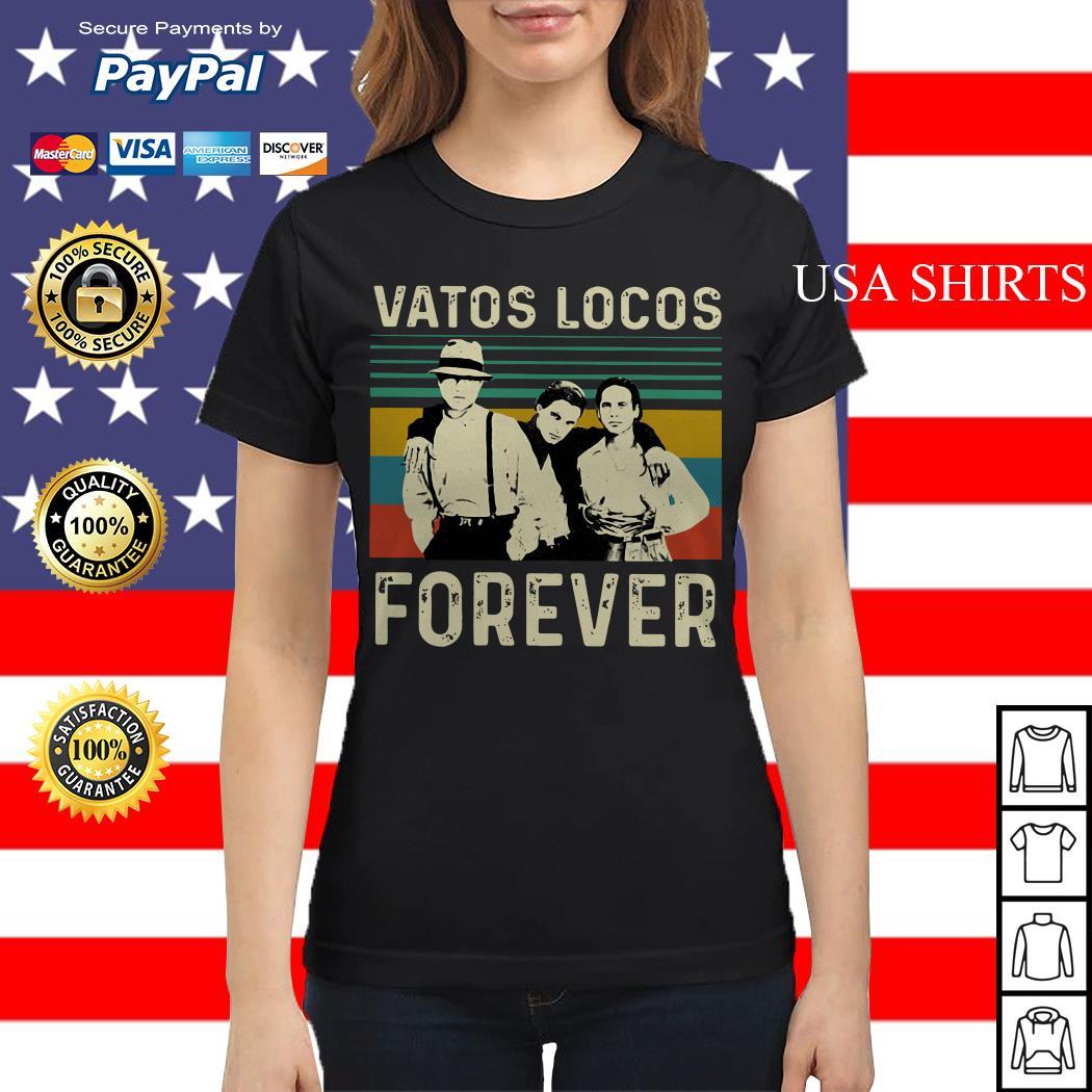 Vatos Locos eorever vintage Ladies tee