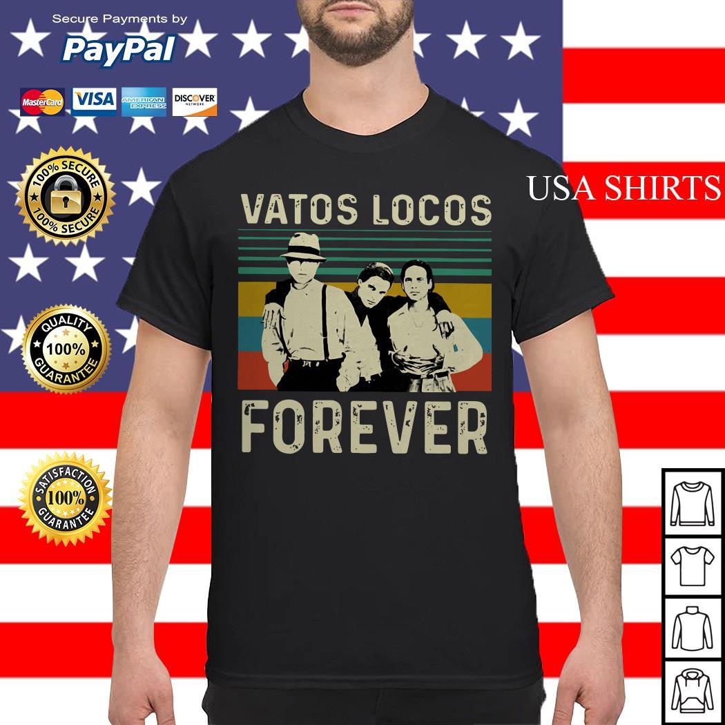 Vatos Locos eorever vintage shirt