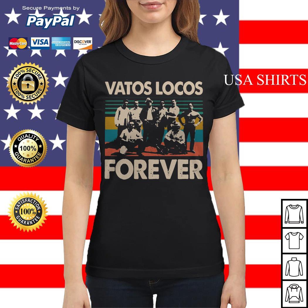 Vatos locos forever vintage Ladies tee