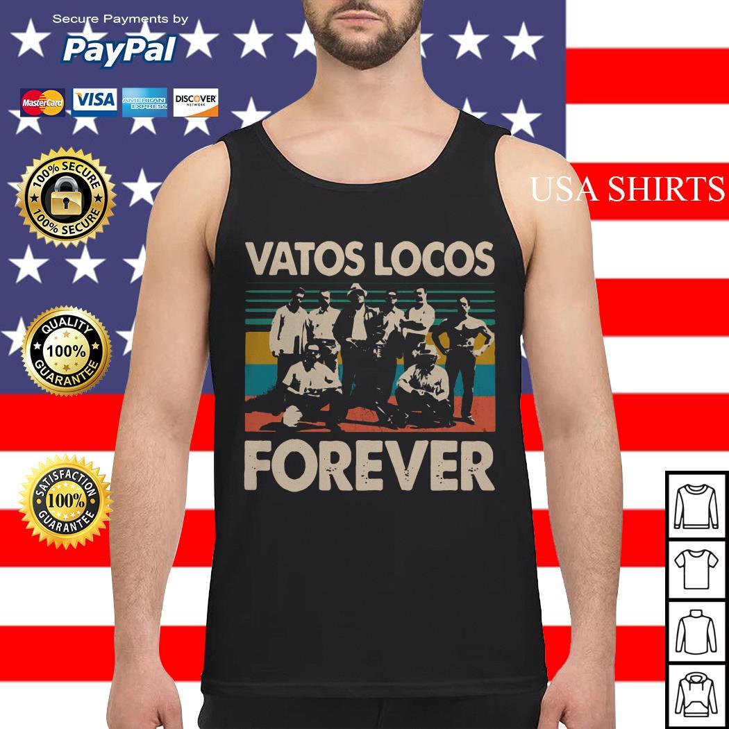 Vatos locos forever vintage Tank top